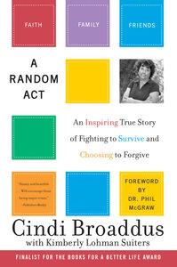 Foto Cover di A Random Act, Ebook inglese di Kimberly Lohman Suiters,Cindi Broaddus, edito da HarperCollins