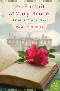 Foto Cover di The Pursuit of Mary Bennet, Ebook inglese di Pamela Mingle, edito da HarperCollins