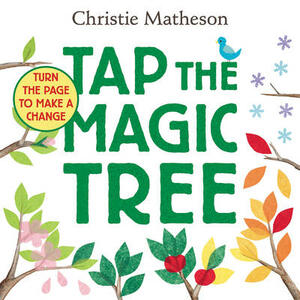 Tap the Magic Tree - Christie Matheson - cover