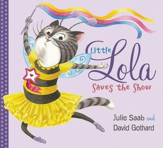 Little Lola Saves the Show - Julie Saab - cover