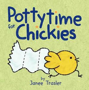 Pottytime for Chickies - Janee Trasler - cover