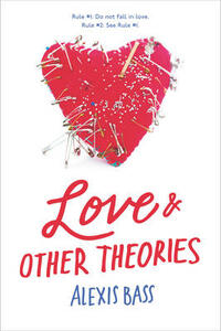 Love and Other Theories - Alexis Bass - cover