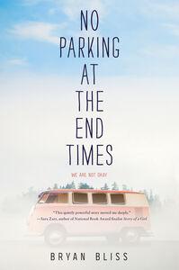 Foto Cover di No Parking at the End Times, Ebook inglese di Bryan Bliss, edito da HarperCollins