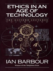 Foto Cover di Ethics in an Age of Technology, Ebook inglese di Ian G. Barbour, edito da HarperCollins