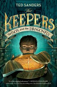 The Keepers: The Box and the Dragonfly - Ted Sanders - cover