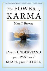 Foto Cover di The Power of Karma, Ebook inglese di Mary T. Browne, edito da HarperCollins