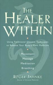 Foto Cover di The Healer Within, Ebook inglese di Roger O.M.D. Jahnke, edito da HarperCollins