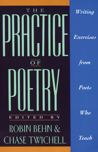 Foto Cover di The Practice of Poetry, Ebook inglese di Robin Behn, edito da HarperCollins