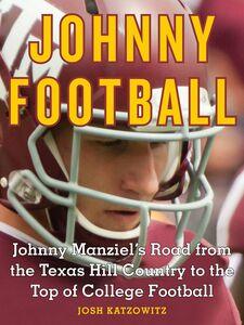 Foto Cover di Johnny Football, Ebook inglese di Josh Katzowitz, edito da HarperCollins