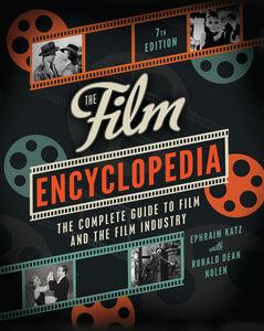 Foto Cover di The Film Encyclopedia 7e, Ebook inglese di Ephraim Katz,Ronald Dean Nolen, edito da HarperCollins