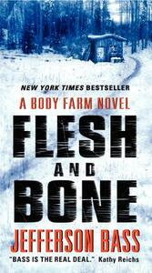 Flesh and Bone: A Body Farm Novel - Jefferson Bass - cover