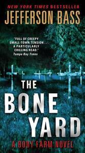 The Bone Yard - Jefferson Bass - cover