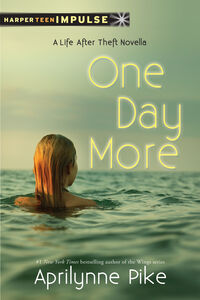 Foto Cover di One Day More, Ebook inglese di Aprilynne Pike, edito da HarperCollins