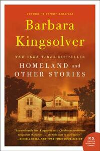 Homeland: And Other Stories - Barbara Kingsolver - cover