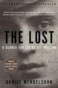 The Lost: The Search for Six of Six Million - Daniel Mendelsohn - cover