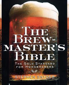Foto Cover di The Brewmaster's Bible, Ebook inglese di Stephen Snyder, edito da HarperCollins