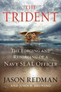 The Trident: The Forging and Reforging of a Navy SEAL Leader (Large Print) - Jason Redman,John Bruning - cover