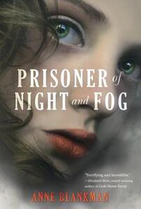 Prisoner of Night and Fog - Anne Blankman - cover