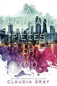 A Thousand Pieces of You - Claudia Gray - cover