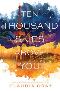 Foto Cover di Ten Thousand Skies Above You, Ebook inglese di Claudia Gray, edito da HarperCollins