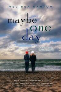 Maybe One Day - Melissa Kantor - cover