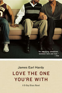 Foto Cover di Love the One You're With, Ebook inglese di James Earl Hardy, edito da HarperCollins