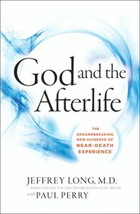Foto Cover di God and the Afterlife, Ebook inglese di Jeffrey Long,Paul Perry, edito da HarperCollins