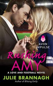 Foto Cover di Rushing Amy, Ebook inglese di Julie Brannagh, edito da HarperCollins