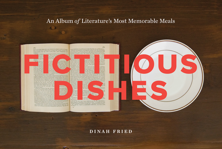 Ebook in inglese Fictitious Dishes Fried, Dinah