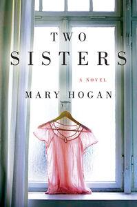 Foto Cover di Two Sisters, Ebook inglese di Mary Hogan, edito da HarperCollins