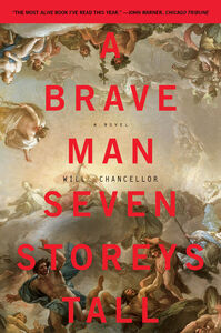 Ebook in inglese Brave Man Seven Storeys Tall Chancellor, Will
