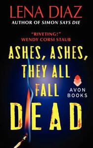Ashes, Ashes, They All Fall Dead - Lena Diaz - cover