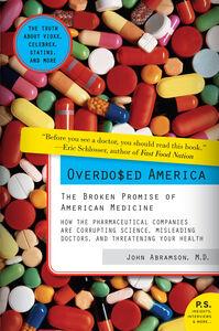 Foto Cover di Overdosed America, Ebook inglese di Dr. John Abramson, edito da HarperCollins