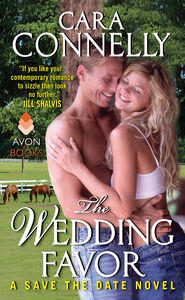 Foto Cover di The Wedding Favor, Ebook inglese di Cara Connelly, edito da HarperCollins
