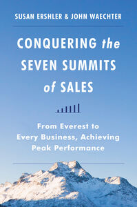 Ebook in inglese Conquering the Seven Summits of Sales Ershler, Susan , Waechter, John