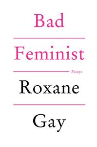 Ebook in inglese Bad Feminist Gay, Roxane