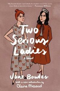 Two Serious Ladies - Jane Bowles - cover