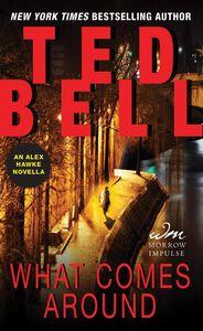 Foto Cover di What Comes Around, Ebook inglese di Ted Bell, edito da HarperCollins