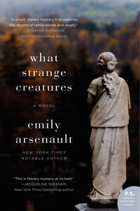 Ebook in inglese What Strange Creatures Arsenault, Emily