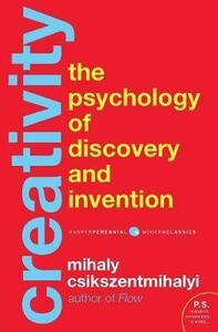 Creativity: The Psychology of Discovery and Invention - Mihaly Csikszentmihalyi - cover