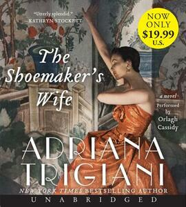 The Shoemaker's Wife Low Price CD - Adriana Trigiani - cover