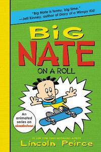 Big Nate on a Roll - Lincoln Peirce - cover