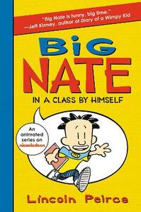 Big Nate: In a Class by Himself - Lincoln Peirce - cover