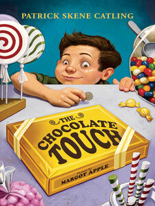 Foto Cover di The Chocolate Touch, Ebook inglese di Patrick Skene Catling,Margo Apple, edito da HarperCollins