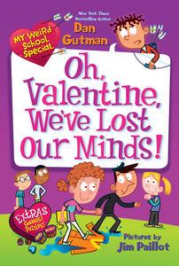Foto Cover di My Weird School Special: Oh, Valentine, We've Lost Our Minds!, Ebook inglese di Dan Gutman, edito da HarperCollins