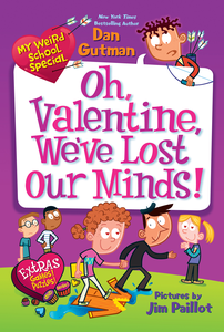 Ebook in inglese My Weird School Special: Oh, Valentine, We've Lost Our Minds! Gutman, Dan