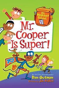 Mr. Cooper Is Super! - Dan Gutman - cover