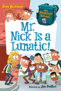 Foto Cover di Mr. Nick Is a Lunatic!, Ebook inglese di Dan Gutman,Jim Paillot, edito da HarperCollins