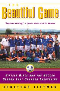 Foto Cover di The Beautiful Game, Ebook inglese di Jonathan Littman, edito da HarperCollins