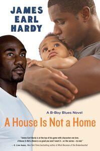Foto Cover di A House Is Not a Home, Ebook inglese di James Earl Hardy, edito da HarperCollins